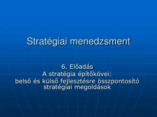 Strat�giai menedzsment