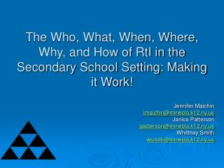 The Who, What, When, Where, Why, and How of RtI in the Secondary School Setting: Making it Work!