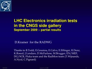 LHC Electronics irradiation tests in the CNGS side gallery September 2009 – partial results