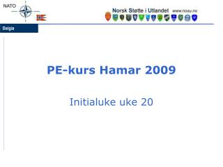 PE-kurs Hamar 2009
