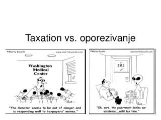 Taxation vs. oporezivanje