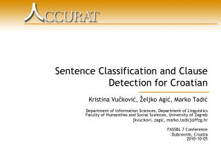 Sentence Classification and Clause Detection for Croatian