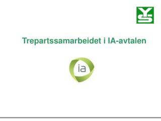 Trepartssamarbeidet i IA-avtalen