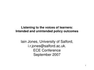 Listening to the voices of learners: Intended and unintended policy outcomes
