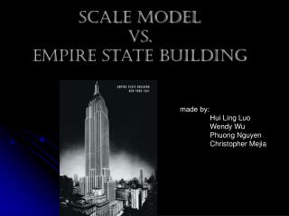 Scale model vs. Empire State Building