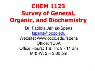 CHEM 1123 Survey of General, Organic, and Biochemistry