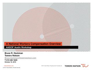 A National Workers Compensation Overview