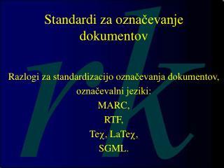 Standardi za o značevanje dokumentov