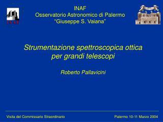 Visita del Commissario Straordinario            Palermo 10-11 Marzo 2004