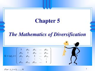 Chapter 5  The Mathematics of Diversification