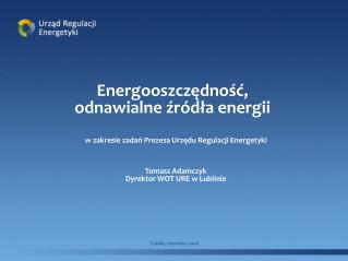 Energooszczędność, odnawialne źródła energii
