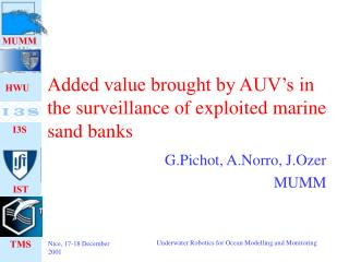 Added value brought by AUV's in the surveillance of exploited marine sand banks