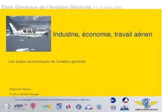 Industrie, économie, travail aérien