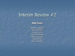 Interim Review #2
