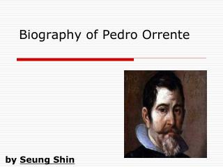 Biography of Pedro Orrente