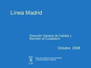 L�nea Madrid