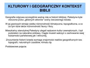 KLTUROWY I GEOGRAFICZNY KONTEKST BIBLII