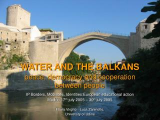 WATER AND THE BALKANS peace, democracy and cooperation between people