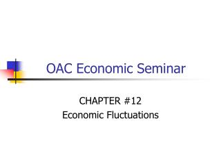 OAC Economic Seminar