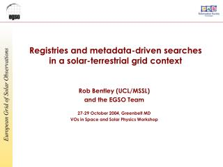 Registries and metadata-driven searches in a solar-terrestrial grid context