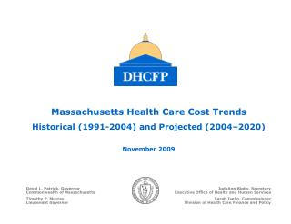 Massachusetts Health Care Cost Trends  Historical (1991-2004) and Projected (2004–2020)