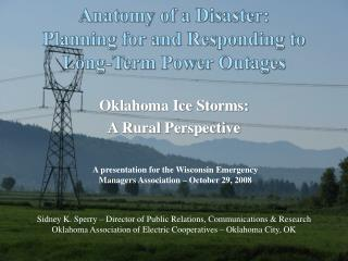 Anatomy of a Disaster: Planning for and Responding to Long-Term Power Outages