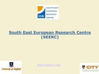 South East European Research Centre  (SEERC)