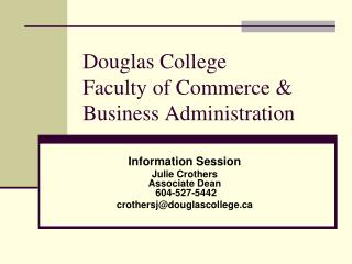 Douglas College  Faculty of Commerce & Business Administration