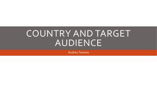 Country And  Target  Audience