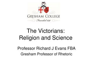 The Victorians: Religion and Science
