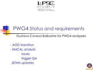 PWG4  Status and requirements
