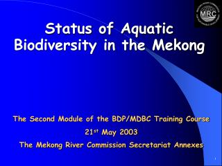Status of Aquatic Biodiversity in the Mekong