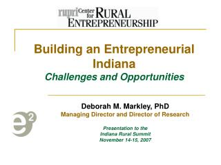 Building an Entrepreneurial Indiana  Challenges and Opportunities