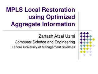 MPLS Local Restoration using Optimized Aggregate Information
