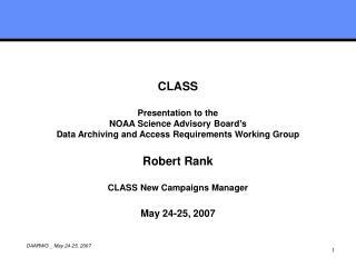 CLASS  Presentation to the NOAA Science Advisory Board's