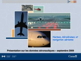Normes,Aérodromes et navigation aérienne