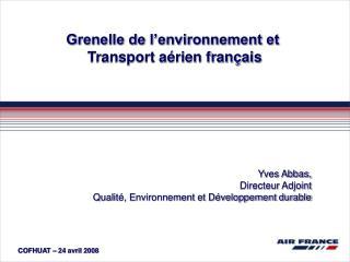 Yves Abbas, Directeur Adjoint  Qualité, Environnement et Développement durable