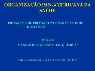 ORGANIZAÇ ÃO  PAN-AMERICANA DA SAÚDE