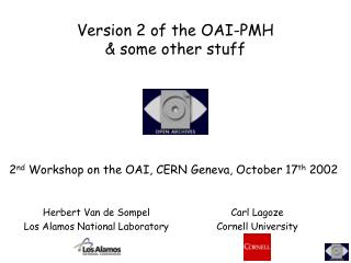 Version 2 of the OAI-PMH  & some other stuff