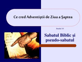 Ce cred Adventi ştii de  Z iua a Şaptea