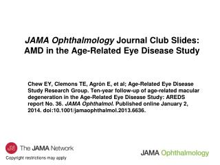 JAMA Ophthalmology  Journal Club Slides: AMD in the Age-Related Eye Disease Study