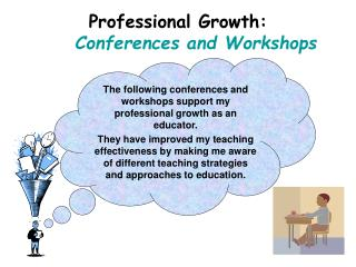 Professional Growth: Conferences and Workshops