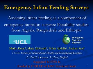 Emergency Infant Feeding Surveys  Assessing infant feeding as a component of emergency nutrition surveys: Feasibility st