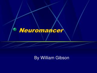 Neuromancer By William Gibson Introduction