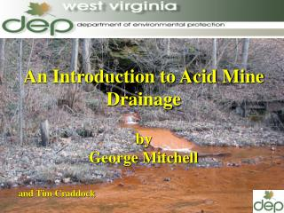 An Introduction to Acid Mine Drainage by George Mitchell and Tim Craddock