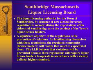 Southbridge Massachusetts  Liquor Licensing Board