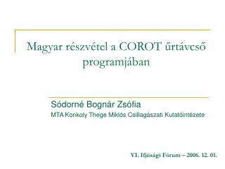 Magyar részvétel a COROT űrtávcső programjában