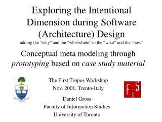 Daniel Gross Faculty of Information Studies University of Toronto