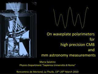On waveplate polarimeters  for  high precision CMB  and  mm astronomy measurements