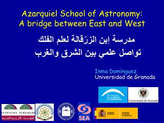 Azarquiel School of Astronomy:  A bridge between East and West